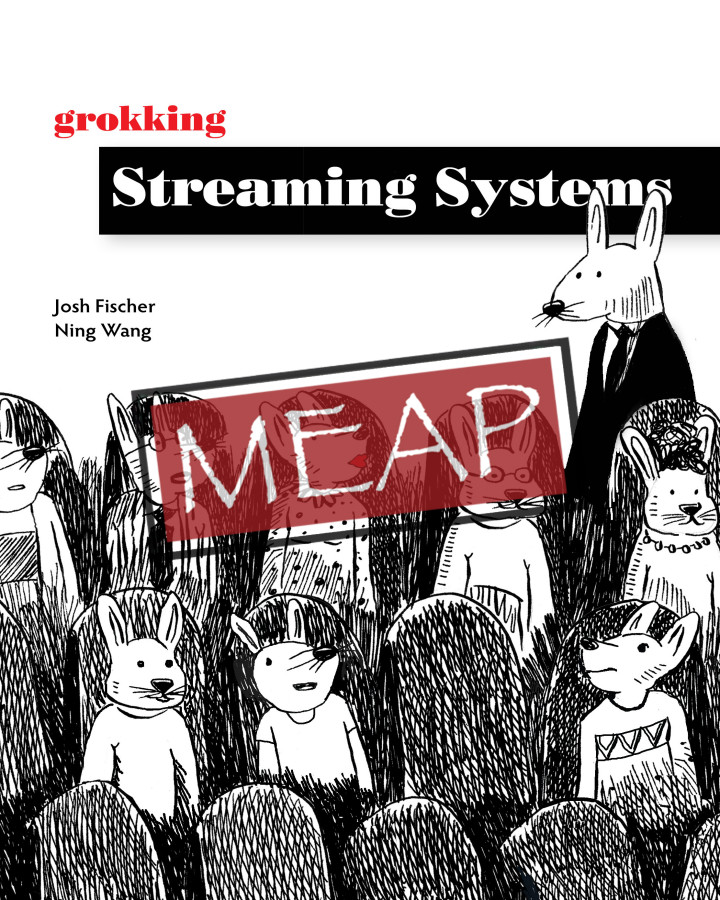 Manning Grokking Streaming Systems