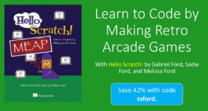 Learn to Code by Making Retro Arcade Games | Manning