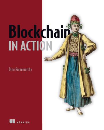 Description: https://images.manning.com/360/480/resize/book/e/fb67982-e2fa-4e63-9e10-6bc89c407461/Ramamurthy-Blockchain-HI.png