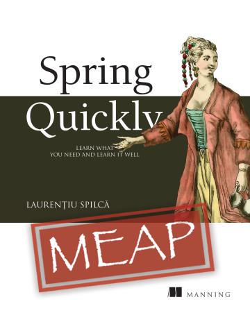 Description: https://images.manning.com/360/480/resize/book/6/f4c8bbf-5de0-4107-b73e-1413b3009278/Spilca-SpringQ-MEAP-HI.png