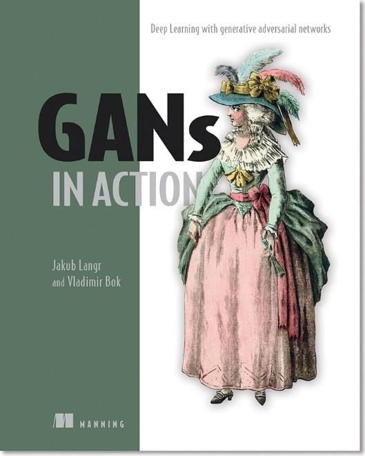 Practical Applications Of Gans Part 2 Manning