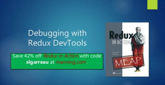 slideshare-debugging-with-redux-devtools