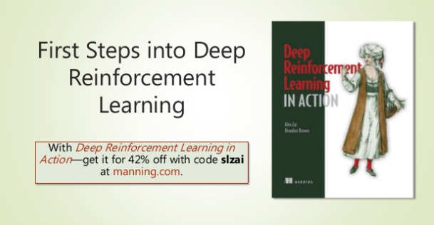 slideshare-first-steps-into-deep-reinforcement-learning