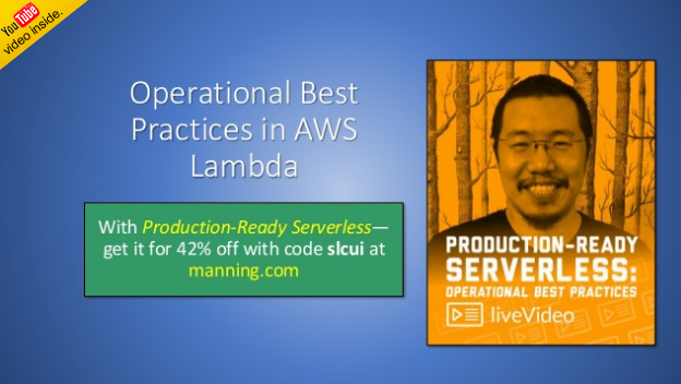 slideshare-operational-best-practices-in-aws-lambda