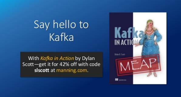slideshare-say-hello-to-kafka