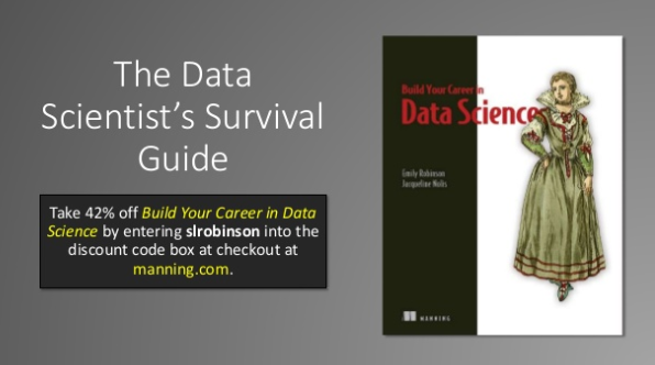 slideshare-the-data-scientists-survival-guide