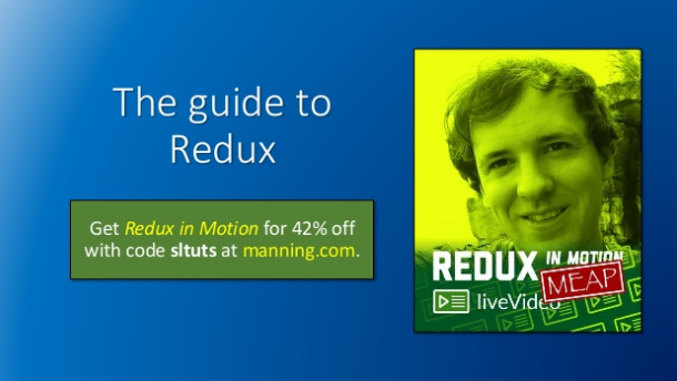 slideshare-the-guide-to-redux